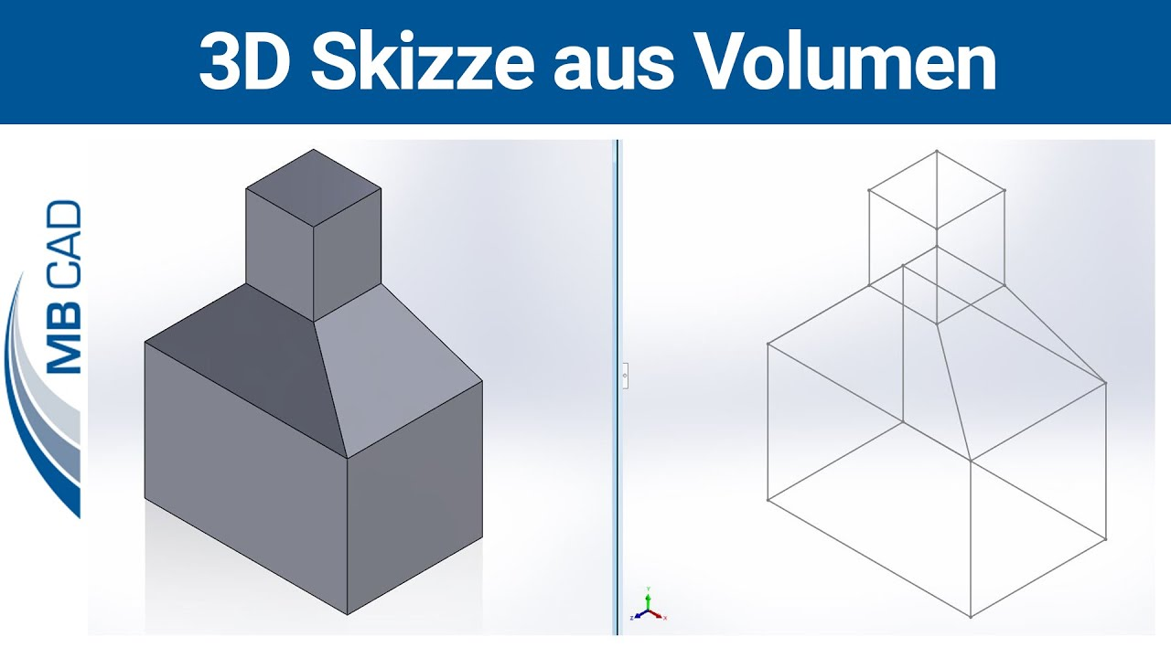 Solidworks Tutorial 3d Skizze Aus Volumen Erstellen Youtube