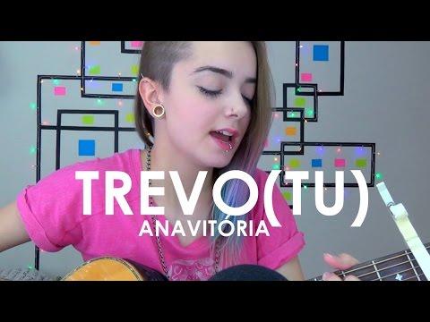 Trevo(Tu) - ANAVITÓRIA - P.Landucci