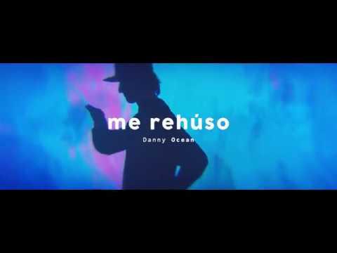 Danny Ocean - Me Rehuso - nowy teledysk
