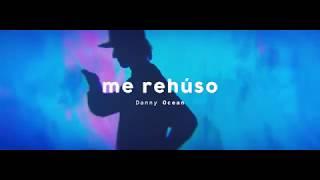 Danny Ocean Me Rehuso - nowy teledysk.mp3