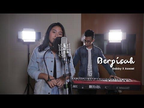 Berpisah (OST. Dilan 1991) - Gaby & Assael Cover   SMI Semarang