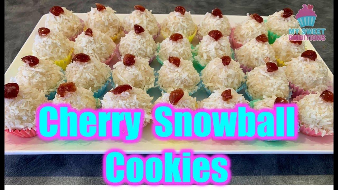 Cherry Snowball Cookies Mysweetambitions