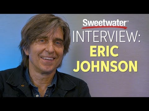 Eric Johnson Interviewed by Sweetwater