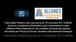 FRANCE BLEU PÉRIGORD DU 16/11/2017, SUR LE RAS-LE-BOL DES POLICIERS - ACTE 2 -