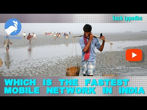 Which is the fastest mobile network in India? |  IPPODHU