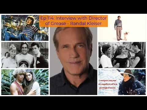 Ep 114: Interview With Director Of Grease - Randal Kleiser