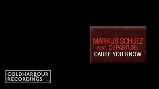 Markus Schulz feat. Departure - Cause You Know (Nic Chagall Remix) (CLHR040)