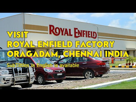 Visit Royal Enfield Factory In Oragadam Chennai India Youtube