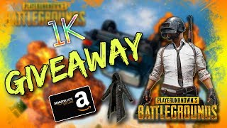 1K GIVEAWAY - FREE COPY OF PUBG, AMAZON GIFT CARDS & MORE! (THANK YOU GUYS FOR 1K)