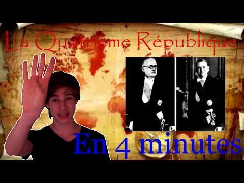 LA 4ème REPUBLIQUE en 4 minutes