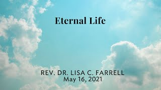 Eternal Life   May 16