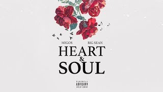 DJ Forgotten Heart And Soul Ft Migos Big Sean Audio