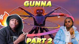 Gunna - WUNNA ALBUM REVIEW/REACTION PART 2 🔥🔥🔥🔥