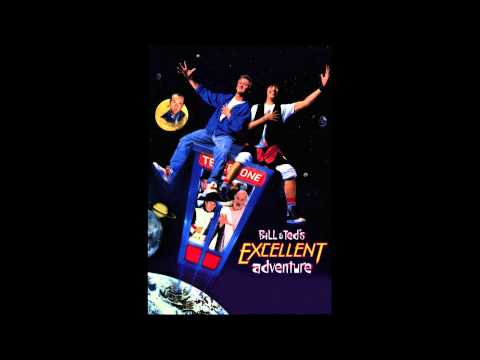 Bill & Ted's Excellent Adventure Soundtrack (Big Pig - I Can't Break Away)