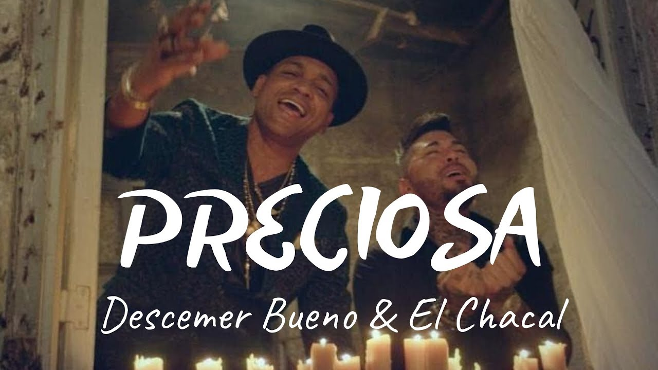Preciosa - Descemer Bueno y El Chacal VIDEO OFFICIAL