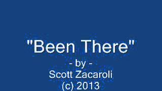"""Been There"" by Scott Zacaroli (c) 2013"