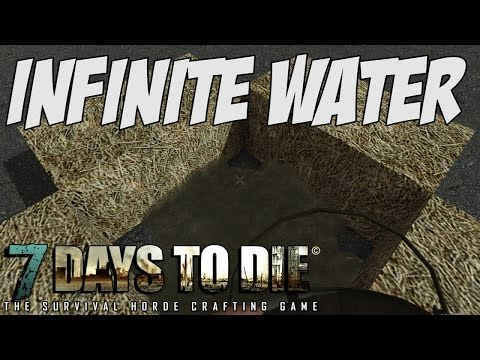 7 Day To Die Infinite Water Cheat/Trick/Exploit - Version 13.6