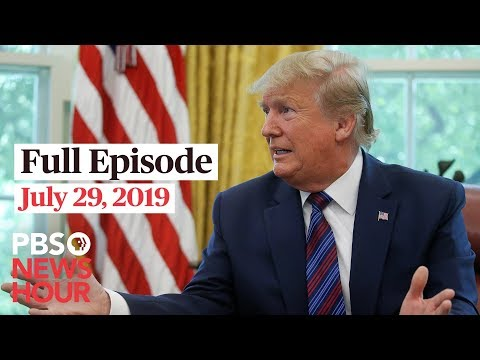 PBS NewsHour live show July 29, 2019