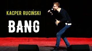 """Kacper Ruciński - """"BANG"""" (2018) (całe nagranie)"""