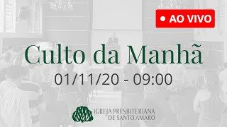 01/11 9h - Culto da Manhã (Ao Vivo)