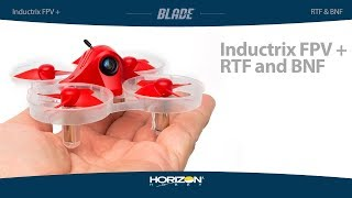 Load Video 1:  Blade Inductrix FPV + RTF and BNF