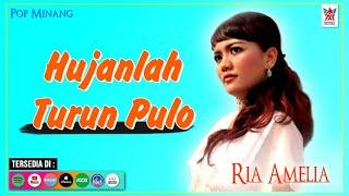 Ria Amelia - Hujanlah Turun Pulo (Official Video)   Lagu Minang Populer
