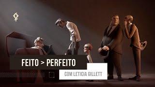 Palestra com Leticia Gillett - Feito melhor que Perfeito   Topia 2019