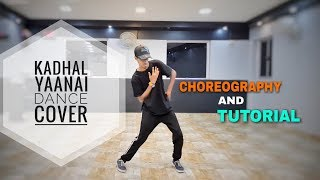 Kdhal Yaanai - Anniyan   Dance And Tutorial   Choreography By Saro   The Dance Hype