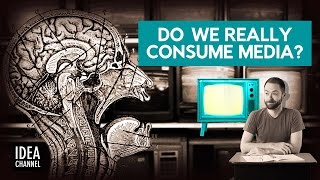 But Wait: Do We Really CONSUME Media?