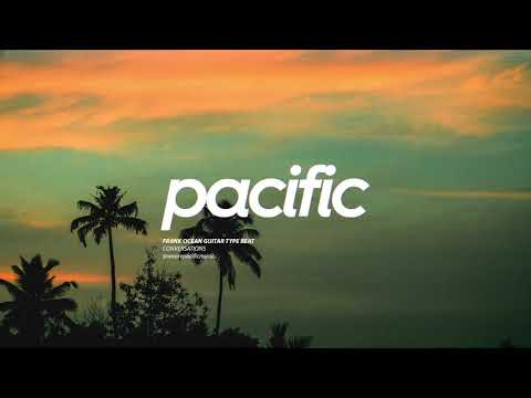 """Conversations"" - Frank Ocean Guitar Inspired Beat (Prod. Pacific)"