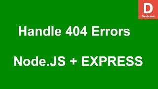 Express.js How to Handle 404 Error Pages in Node.js Server
