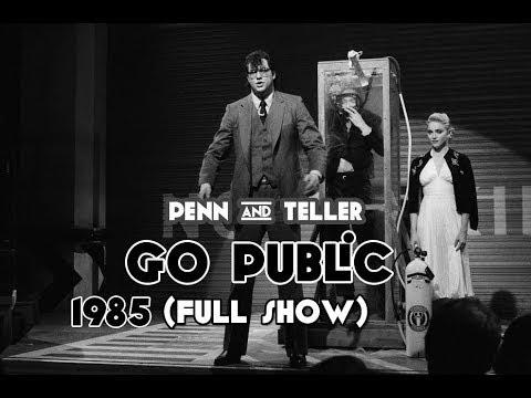 Penn & Teller - Go Public (Full Show) 1985