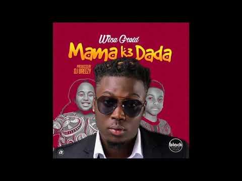 Wisa Greid - Mama K3 Dada (Audio Slide)