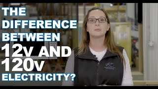 What's the difference between 12 volt and 120 volt electricity?