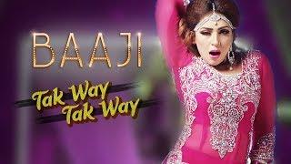 Tak Way Tak Way | Baaji 2019 | Naseebo Lal | Tafu Sb