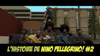L' HISTOIRE DE NINO PELLEGRINO #2  - GARRY'S MOD