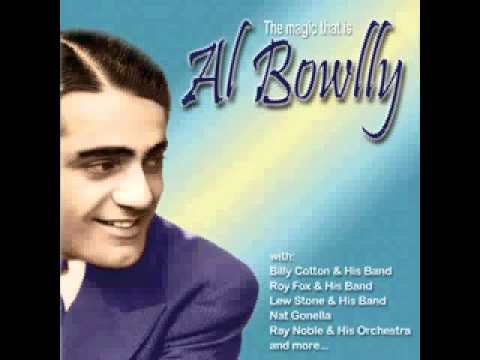 Al Bowlly - Did You Ever See A Dream Walking?