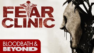 Fear Clinic (2014) - Horror Movie Review