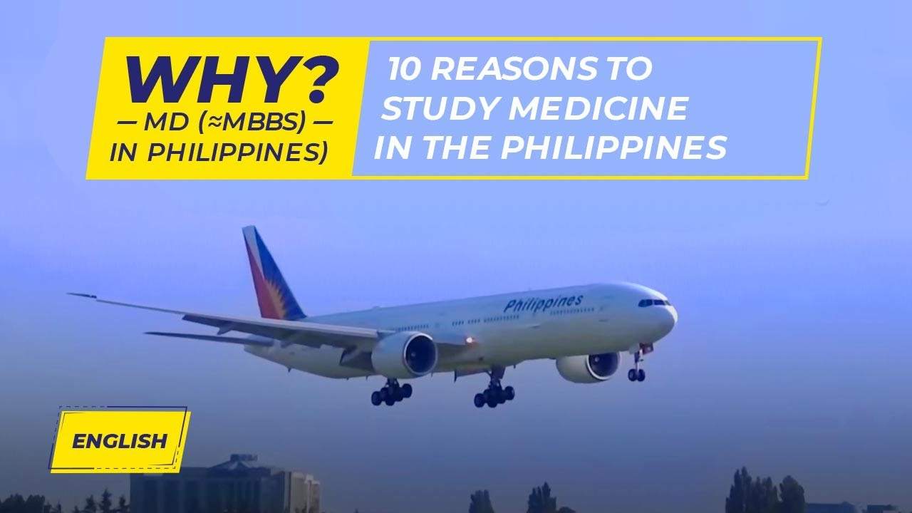 MD/MBBS In Philippines For Indian Students - Eligiblity