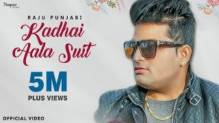 Kadhai Aala Suit | Raju Punjabi, Vicky Bisla, Sonam Tiwari | Latest Haryanvi Songs Haryanavi 2018