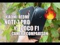 Xiaomi Redmi Note 7 Pro vs Poco F1 Camera Comparison