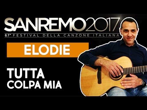 Elodie - Tutta Colpa Mia (Sanremo 2017)