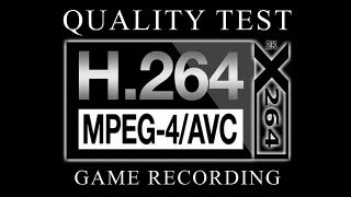 Quality Test - H.264/AVC Game Recording with the x264 AVC Codec (HD Samples from Four Game Sources)