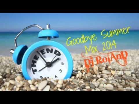 Goodbye Summer Mix 2014