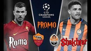 Promo Roma Shakhtar   Scatenate l'inferno!