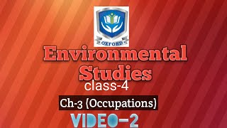 Class-4(Environmental Studies) | Ch-3 (Occupations) | video-2