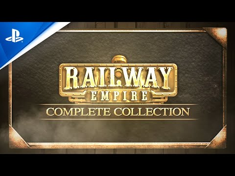 Railway Empire - Complete Collection - Launch Trailer | PS4
