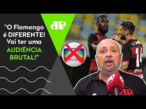 """Flamengo DERROTA a Globo e transmitirá jogo: """"Vai ter uma AUDIÊNCIA BRUTAL"""""""