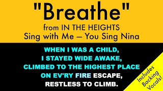 Breathe from In the Heights - Sing with Me: You Sing Nina/Karaoke with Backing Vocals