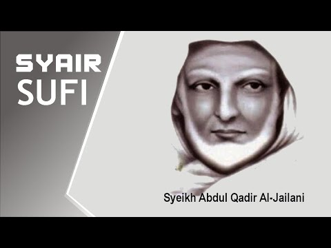 SYAIR SYEKH ABDUL QADIR AL JAILANI DALAM KITAB FUTUHUL GHAIB: ILMU KAUM SUFI
